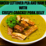 Enhanced leftover pea and ham soup with pork belly by Gary Lum